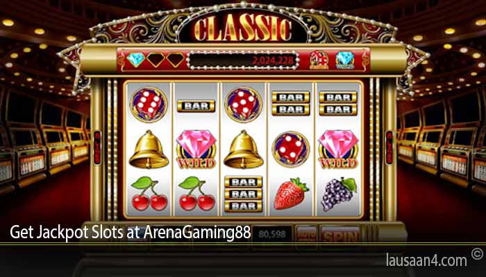 Get Jackpot Slots at ArenaGaming88